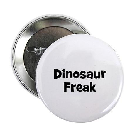 Dinosaur Freak Button