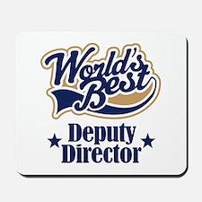 Deputy Director Gift Mousepad