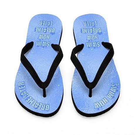 Swim Now, Breathe Later Flip Flops