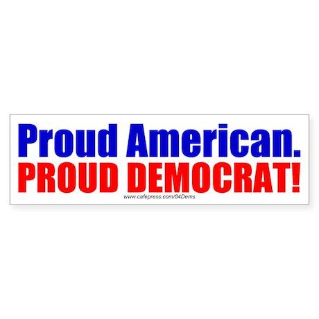 """Proud Dem"" Bumper Sticker"