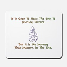 The Journey That Matters Gift Mousepad