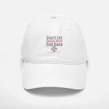 Dont Let Cancer Steal 2nd Base Baseball Baseball Cap