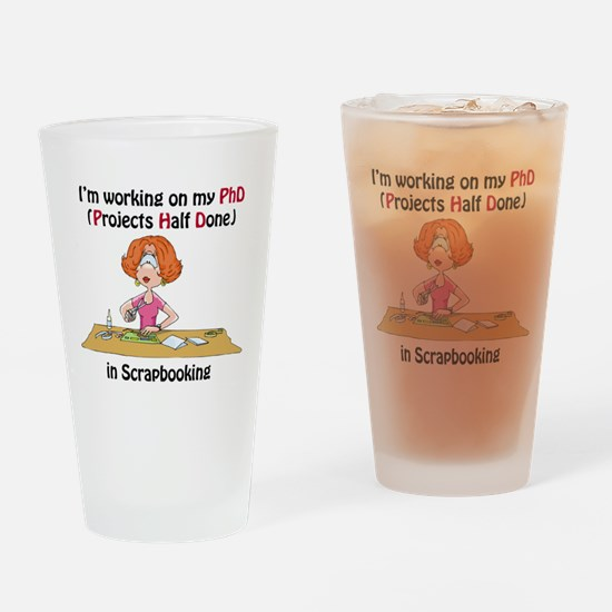 Scrapbooking PhD Drinking Glass