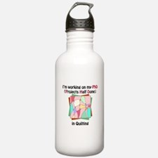 Quilting PhD Water Bottle