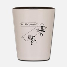 What's Your Sine? Shot Glass