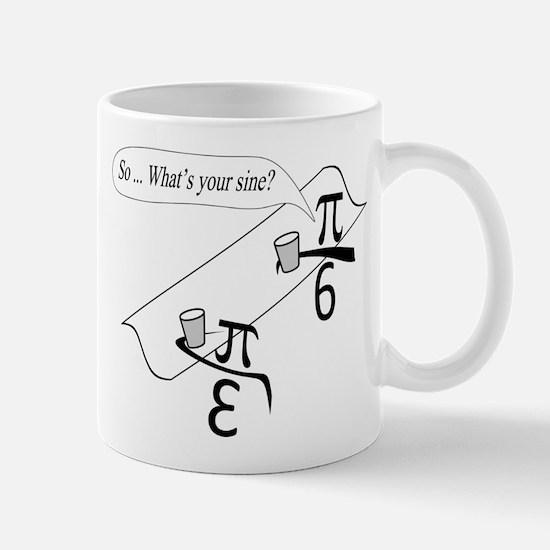 What's Your Sine? Mug
