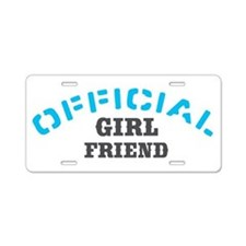 Official Girl Friend Aluminum License Plate