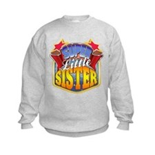 Super Little Sister Sweatshirt