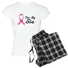 Pink Ribbon For Sis Pajamas