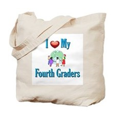 I Love My Fourth Graders Tote Bag