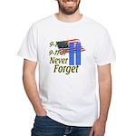 9-11 / Flag / Never Forget White T-Shirt