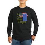 9-11 / Flag / Never Forget Long Sleeve Dark T-Shir