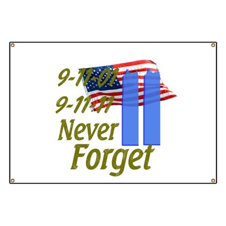 Buy New 911 Never Forget Sign BannerCaufieldscom