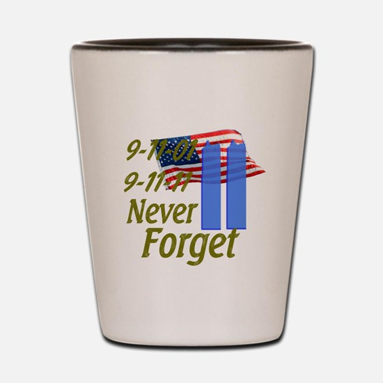 9-11 / Flag / Never Forget Shot Glass