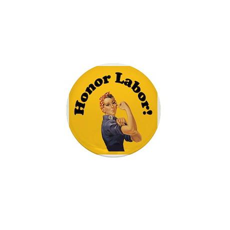 Honor Labor Mini Button