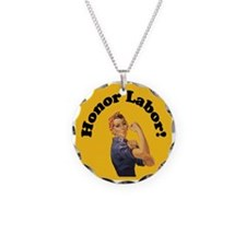 Honor Labor Necklace