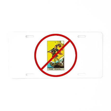 No Fools! Aluminum License Plate