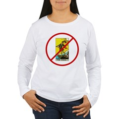 No Fools! Women's Long Sleeve T-Shirt