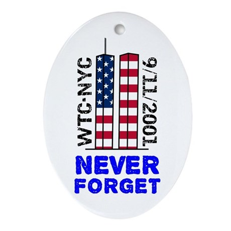 Never Forget 9/11 Ornament (Oval)