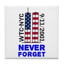 Never Forget 9/11 Tile Coaster