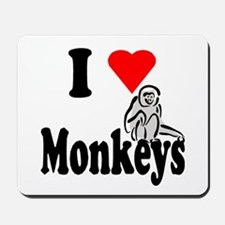I Heart Monkeys Mousepad