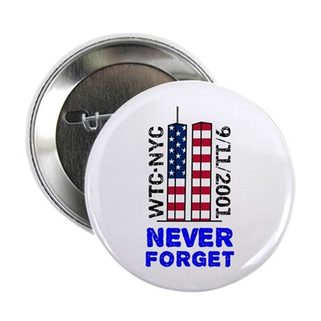 "Never Forget 9/11 2.25"" Button (100 pack)"