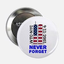 "Never Forget 9/11 2.25"" Button"
