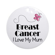Breast Cancer Love My Mum Ornament (Round)