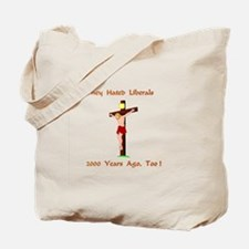 They Hated Liberals Gifts Tote Bag