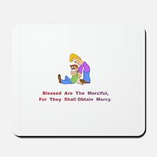 Merciful Gifts Mousepad
