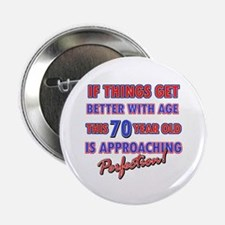 "Funny 70th Birthdy designs 2.25"" Button (10 pack)"