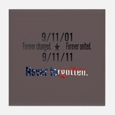 9-11 / United Never Forgotten Tile Coaster