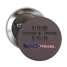 "9-11 / United Never Forgotten 2.25"" Button"