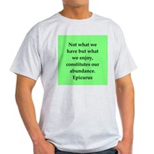Wisdon of Epicurus T-Shirt