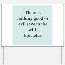Wisdon of Epictetus Yard Sign