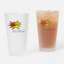 Meh. Comic Book Drinking Glass