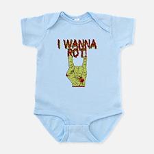 I Wanna Rot! Infant Bodysuit