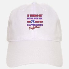 Funny 75th Birthdy designs Baseball Baseball Cap