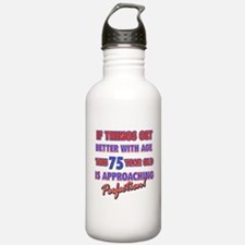 Funny 75th Birthdy designs Water Bottle
