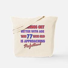 Funny 77th Birthdy designs Tote Bag
