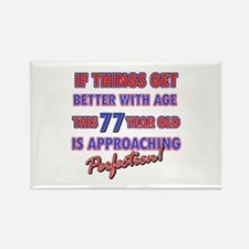 Funny 77th Birthdy designs Rectangle Magnet
