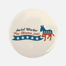 """Social Worker for Obama 3.5"""" Button (100 pack)"""