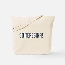 Go Teresina! Tote Bag