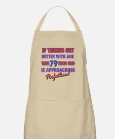 Funny 79th Birthdy designs Apron