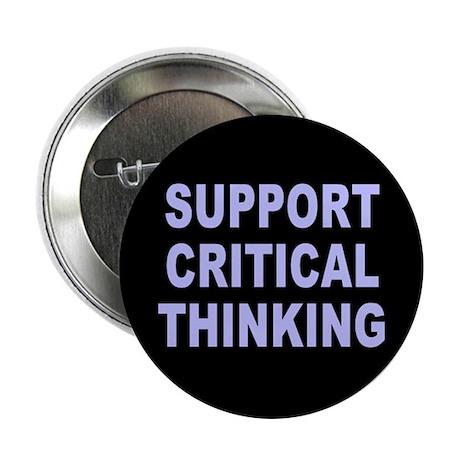 critical thinking... Button