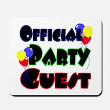 Official Party Guest Mousepad