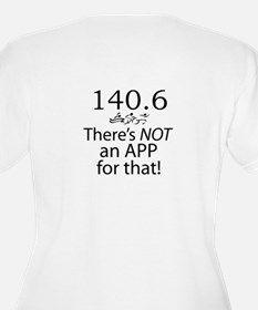 There's Not An App For That C T-Shirt