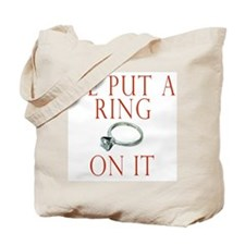 He Put a Ring on It Tote Bag