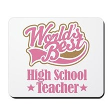 High School Teacher Gift Mousepad