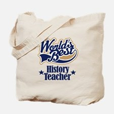 History Teacher Gift Tote Bag